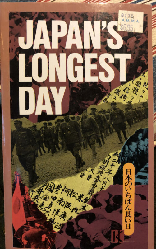 Japans Longest Day: Surrender - The Last 24 Hours Through Japanese Eyes