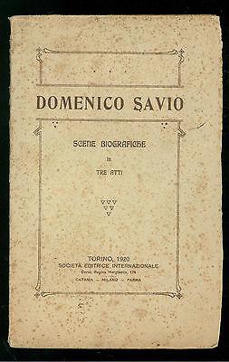 DOMENICO SAVIO SCENE BIOGRAFICHE SEI 1920 AGIOGRAFIA SALESIANI DON BOSCO