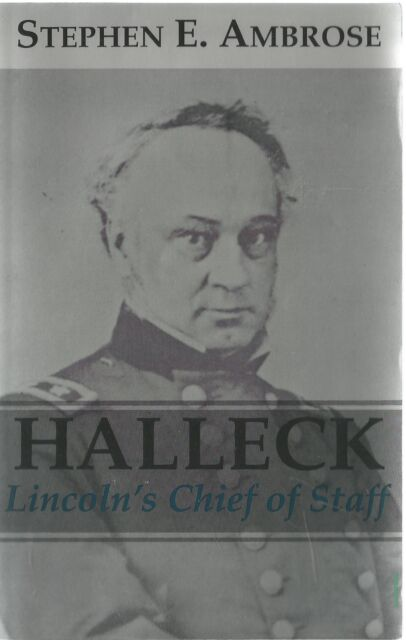 Halleck: Lincoln's Chief of Staff by Stephen E. Ambrose (Paperback, 1996)