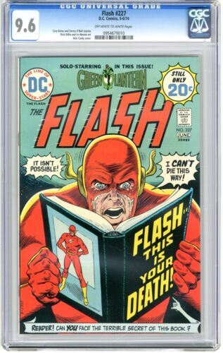 Flash #227  CGC  9.6   NM+   Off- white to white pgs  5-6/74  Dick Dillin & Irv