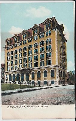 Early 1900's The Kanawha Hotel in Charleston, WV West Virginia PC