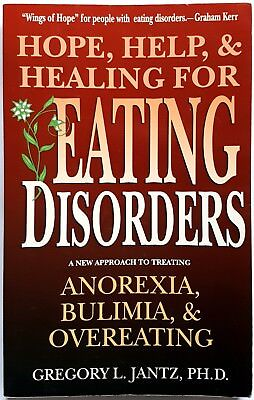 G.L. Jantz, Hope, help and healing for eating disorders, Ed. Harold Shaw, 1995