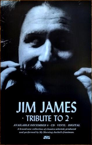 JIM JAMES Tribute To 2 2017 Ltd Ed RARE New Poster! MY MORNING JACKET MMJ