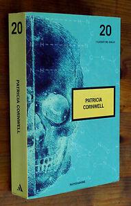PATRICIA-CORNWELL-2-Romanzi-Mondadori-Classici-del-Giallo-20-p-e-2007-F