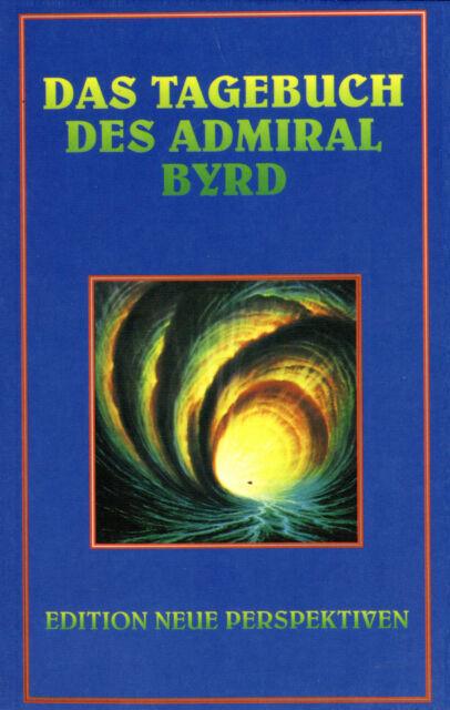 DAS TAGEBUCH DES ADMIRAL BYRD - BUCH - NEU ( wie Jan van Helsing )