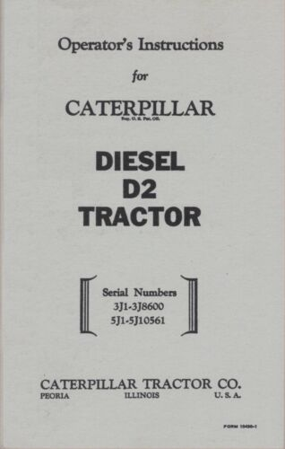 CATERPILLAR Diesel D-2 Operator's Instructions - Owner