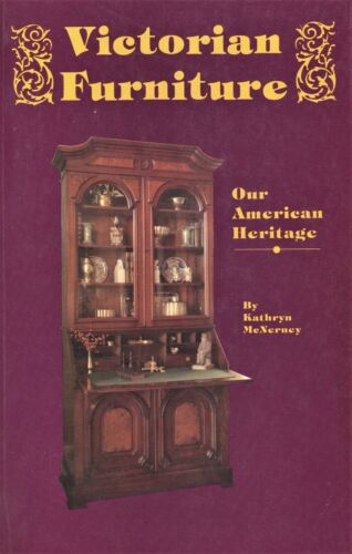 American 19th Century Victorian Furniture - Types + Values / Scarce Book