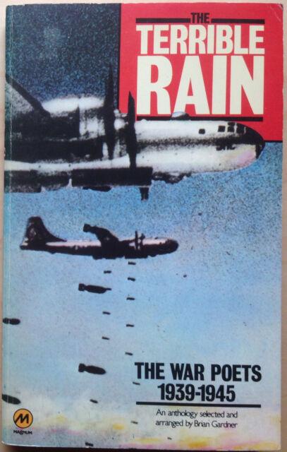 The Terrible Rain: War Poets, 1939-45 by Brian Gardner (Paperback, 1977)