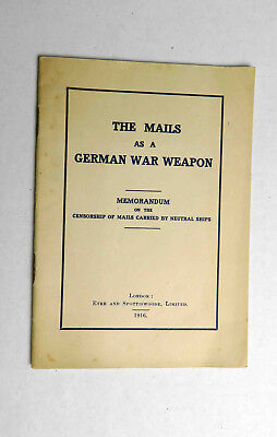 Original WW1 1916 The Mails as a German War Weapon Censorship of Mail Booklet