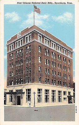 Tennessee Tn Postcard C1940 Dyersburg First Citizens National Bank Building