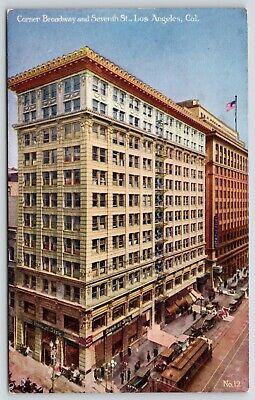 Los Angeles California~Corner of Broadway & 7th Street~Trolley~People Shop~c1910 Los Angeles Trolley