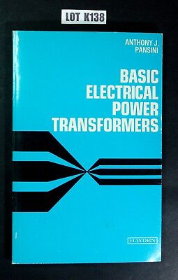 Basic Electrical Power Transformers By Pansini 1976 Paperback ENGINEERING K138