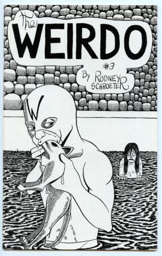 The Weirdo by Rodney Schroeter, all 3 issues