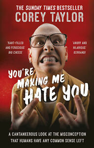 Corey Taylor - You're Making Me Hate You (Paperback) 9780091960339