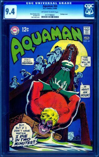 Aquaman #44 CGC 9.4 -- 1969 -- A+ centering.  Bondage. #0177788001