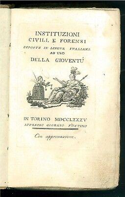 INSTITUZIONI CIVILI E FORENSI AD USO DELLA GIOVENTU' FUSTINO 1785 DIRITTO LEGGE