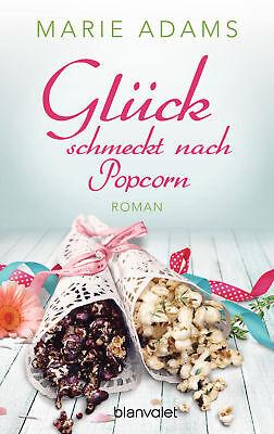 Glück schmeckt nach Popcorn von Marie Adams (20.11.2017, Taschenbuch) ()