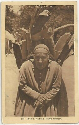 Indian Woman Wood Carrier Native American 1920 Postcard