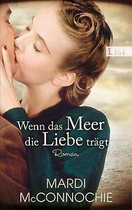 Wenn das Meer die Liebe trägt von Mardi McConnochie (2013, Taschenb.) UNGELESEN