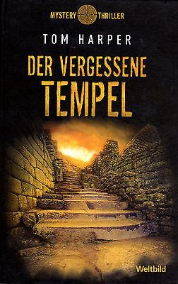 DER VERGESSENE TEMPEL - Tom Harper BUCH - WELTBILD MYSTERY EDITION