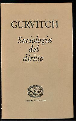 GURVITCH GEORGES SOCIOLOGIA DE DIRITTO EDIZIONI DI COMUNITA' 1957
