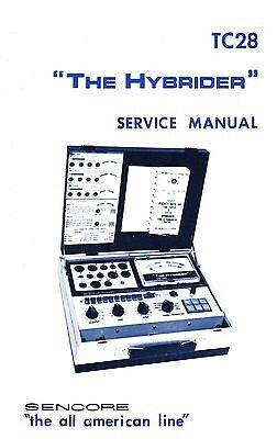 Sencore Tc-28 Tc28 The Hybrider Tube Tester Manual