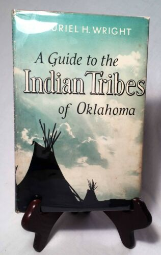 A Guide to the Indian Tribes of Oklahoma by M. Wrignt/Nice Un. of OK Hardback/DJ