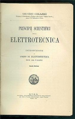 GRASSI GUIDO PRINCIPII SCIENTIFICI E CORSO DI ELETTROTECNICA STEN 1919 1920