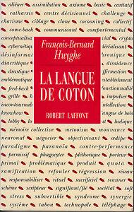 La-langue-de-coton-par-Francois-Bernard-Huygues-1991-Paperback