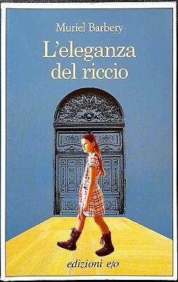 Muriel Barbery, L'eleganza del riccio, Ed. E/O, 2008