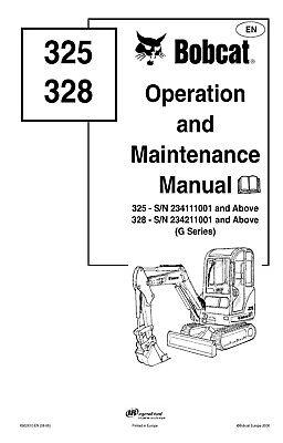 Bobcat 325 328 Excavator Operation And Maintenance Manual G Series