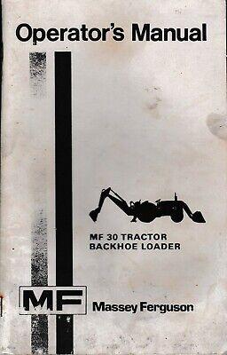 Massey Ferguson Mf 30 Tractor Backhoe-loader Operators Manual