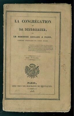 SENTY AMBROISE LA CONGREGATION ET LA DIPLOMATIE LE MINISTRE ANGLAIS A PARIS 1826