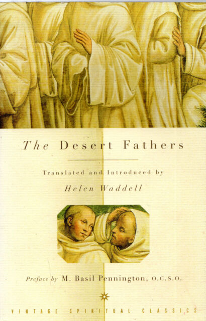 """HELEN WADDELL (TRANSLATED & INTRODUCED BY) -""""THE DESERT FATHERS"""" -1st Thus(1998)"""