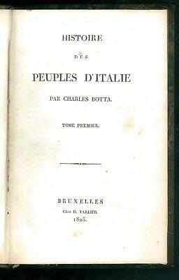 BOTTA CHARLES HISTOIRE DES PEUPLES D'ITALIE TOME PREMIER TARLIER 1825