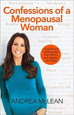 Confessions of a Menopausal Woman by Andrea McLean