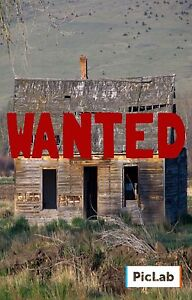 WANTED FIXER UPPER HOUSE FOR FIRST TIME HOME OWNERS