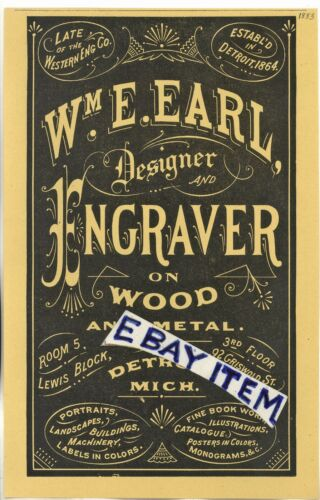 1883 advertisement WILLIAM E. EARL designer ENGRAVER wood metal DETROIT MICHIGAN