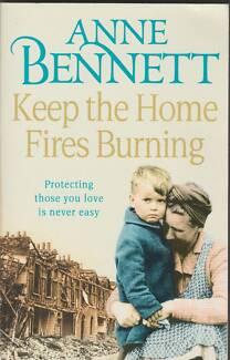 KEEP THE HOME FIRES BURNING Anne Bennett ~ Like New SC 2011 WW2 F