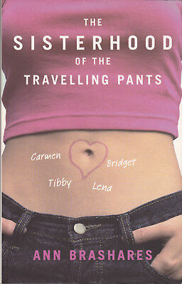 The Sisterhood of the Travelling Pants by Ann Brashares (Paperback, 2002)
