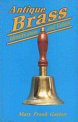 Antique Brass - Lamps Tools Trays Vases Bells Desk Accessories.../ Book + Values