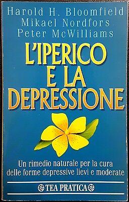 L'iperico e la depressione. Un rimedio naturale per la cura..., Ed. TEA, 1999
