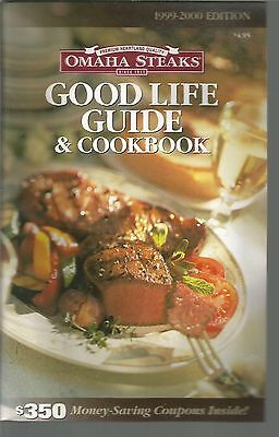 Omaha Steaks Good Life Guide   Cookbook 1999 2000 Edition Pb