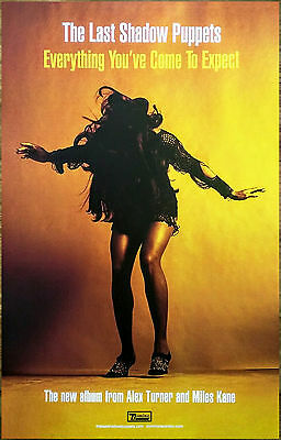 THE LAST SHADOW PUPPETS Everything You've Come To Expect 2016 Ltd Ed RARE Poster