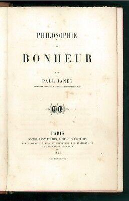 JANET PAUL PHILOSOPHIE DE BONHEUR MICHEL LEVY 1863 PRIMA EDIZIONE FILOSOFIA