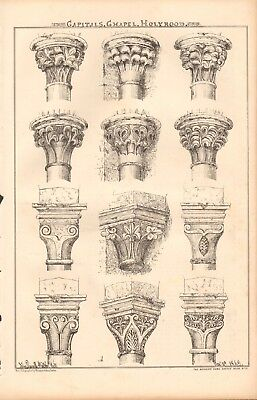 1869 ANTIQUE ARCHITECTURE, DESIGN PRINT- CAPITALS, CHAPEL, HOLYROOD
