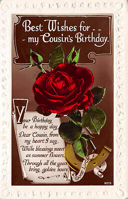 R101457 Best Wishes for my Cousins Birthday. Your Birthday be a happy