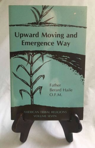 Upward Moving and Emergence Way by Haile—Nice 1981 Un. of Nebraska Paperback