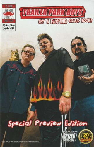 TRAILER PARK BOYS: GET A F#C*!NG COMIC BOOK - LIMITED PREVIEW EDITION