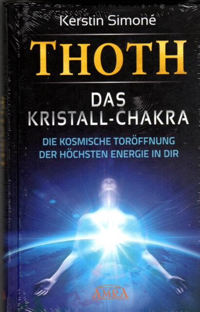 THOTH - DAS KRISTALL-CHAKRA - Buch von Kerstin Simone - AMRA Verlag